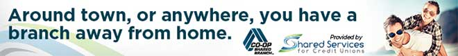 CO-OP Shared Branch banner ad: Around town, or anywhere, you have a branch away from home.